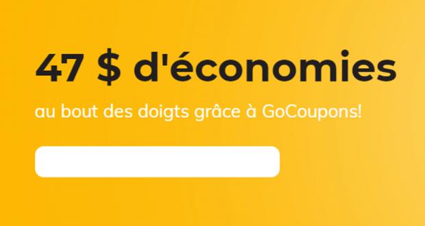 47 $ d'économies au bout des doigts grâce à GoCoupons