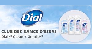 Testez gratuitement le Gel douche + Mousse à mains Dial