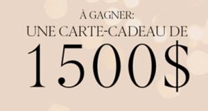 Gagnez une carte-cadeau de 1500 $