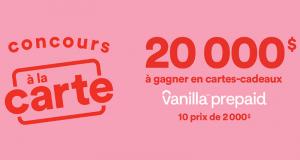 Gagnez 10 cartes cadeaux Visa Vanilla prépayées de 2000 $ chacune