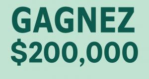 Gagnez 200 000 $ et 3 prix de cartes-cadeaux IGA de 10 000 $