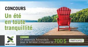 Gagnez un ensemble Adirondack pour la terrasse (Valeur de 700 $)