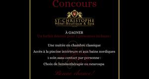 Gagnez un forfait au St-Christophe Hôtel-Boutique & Spa