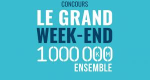 Gagnez 50 ensembles Grand week-end (500 $ chacun)