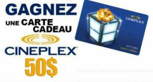 Gagnez une carte cadeau Cineplex de 50$