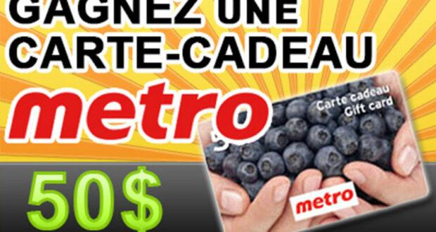 Gagnez 20 cartes cadeau d'épicerie Metro de 50$ chacune