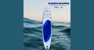 Gagnez un magnifique paddle board