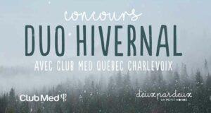 Gagnez un séjour au Club Med Québec Charlevoix (Valeur de 4000 $)